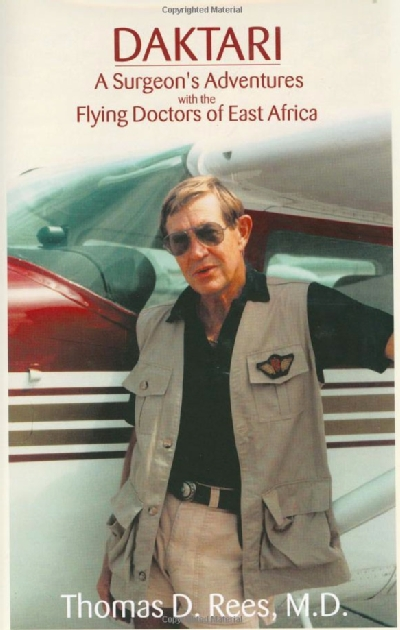 The Flying Doc of East Africa - Thomas Rees